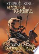 Libro de La Batalla De La Colina De Jericó (la Torre Oscura [cómic] 5)