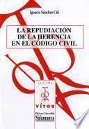 Libro de La Repudiación De La Herencia En El Código Civil