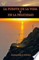 Libro de La Fuente De La Vida Y De La Felicidad