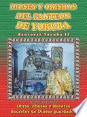 Libro de Dioses Y Orishas Del Panteon De Yoruba