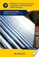 Libro de Puesta En Servicio Y Operación De Instalaciones Solares Térmicas. Enae0208