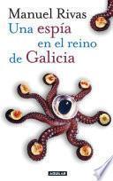 Libro de Una Espía En El Reino De Galicia