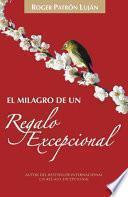 Libro de El Milagro De Un Regalo Excepcional