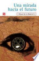 Libro de Una Mirada Hacia El Futuro