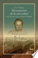 Libro de Un Momento De La Eternidad  Vida De Ernest Nyáry, Arzobispo De Bagdad