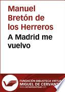 Libro de A Madrid Me Vuelvo