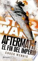 Libro de Star Wars. Aftermath 3. El Fin Del Imperio