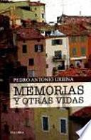 Libro de Memorias Y Otras Vidas