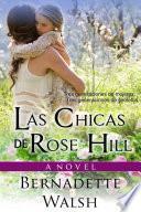 Libro de Las Chicas De Rose Hill