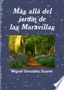 Libro de M‡s All‡ Del Jard'n De Las Maravillas