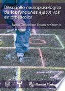 Libro de Desarrollo Neurológico De Las Funciones Ejecutivas En Preescolar
