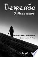 Libro de Depressão, O Silêncio Da Alma