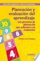 Libro de Planeación Y Evaluación Del Aprendizaje