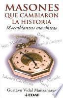 Libro de Masones Que Cambiaron La Historia