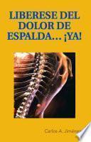 Libro de Liberese Del Dolor De Espalda… ¡ya!