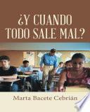 Libro de ¿y Cuando Todo Sale Mal?
