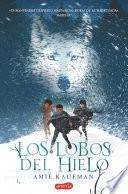 Libro de Los Lobos Del Hielo
