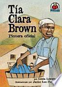 Libro de Tía Clara Brown (aunt Clara Brown)
