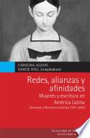 Libro de Redes, Alianzas Y Afinidades Mujeres Y Escritura En América Latina