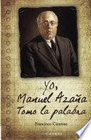 Libro de Yo, Manuel AzaÑa