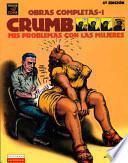 Libro de Crumb Obras Completas / Crumb Complete Comic