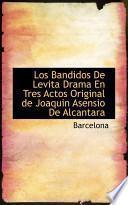 Libro de Los Bandidos De Levita Drama En Tres Actos Original De Joaquin Asensio De Alcantara