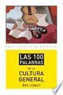 Libro de Las 100 Palabras De La Cultura General