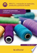 Libro de Iniciación En Materiales, Productos Y Procesos Textiles. Tcpf0309