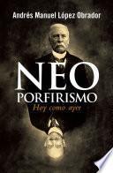Libro de Neoporfirismo