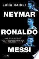 Libro de Neymar, Ronaldo, Messi