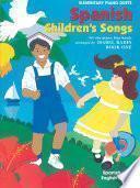 Libro de Spanish Children S Songs, Book 1