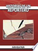 Libro de Historias De Un Reportero