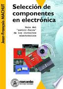 Libro de Selección De Componentes En Electrónica
