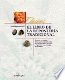 Libro de El Libro De La Repostería Tradicional