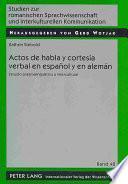 Libro de Actos De Habla Y Cortesía Verbal En Español Y En Alemán
