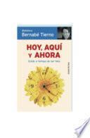 Libro de Hoy, Aquí Y Ahora
