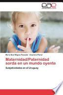 Libro de Maternidad/paternidad Sorda En Un Mundo Oyente