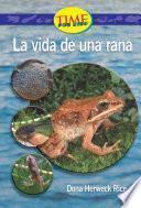 Libro de La Vida De Una Rana / A Frog S Life
