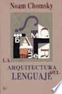 Libro de La Arquitectura Del Lenguaje