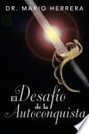 Libro de El Desafío De La Autoconquista