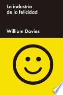 Libro de La Industria De La Felicidad