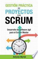 Libro de Gestión Práctica De Proyectos Con Scrum