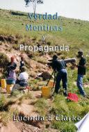 Libro de Verdad, Mentiras Y Propaganda
