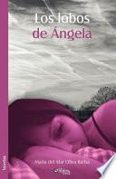 Libro de Los Lobos De Angela