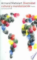 Libro de Diversidad Cultural Y Mundialización
