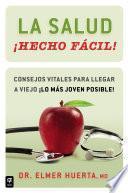 Libro de La Salud ¡hecho Fácil! (your Health Made Easy!)