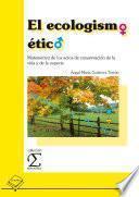 Libro de El Ecologismo ético