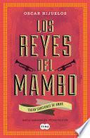 Libro de Los Reyes Del Mambo Tocan Canciones De Amor
