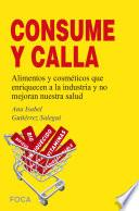Libro de ¡¡consume Y Calla!!