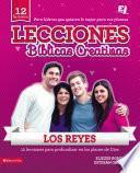 Libro de Lecciones Bíblicas Creativas: Los Reyes